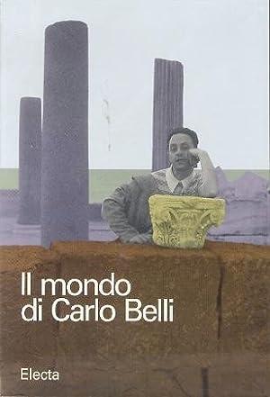 Il mondo di Carlo Belli: Italia anni