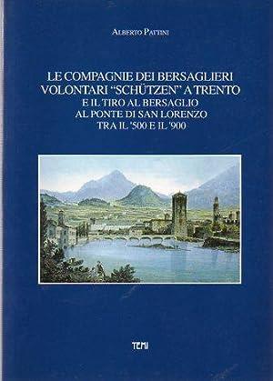 Le Compagnie dei bersaglieri volontari Schützen a Trento e il tiro al bersaglio al ponte di ...