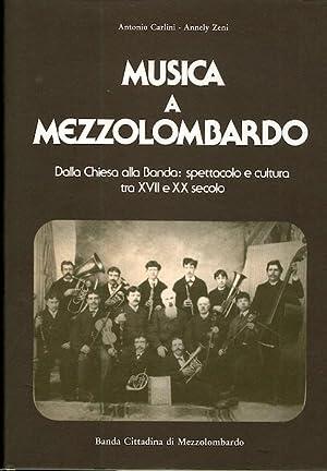 Musica a Mezzolombardo: dalla Chiesa alla banda: CARLINI, Antonio -