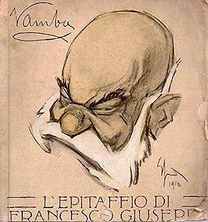 L'epitaffio di Francesco Giuseppe: 18 agosto 1830: VAMBA].