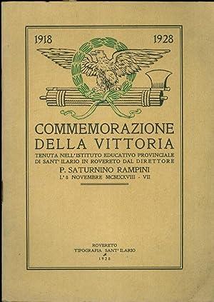 Commemorazione della vittoria tenuta nell'Istituto educativo provinciale di Sant'Ilario in Rovereto...