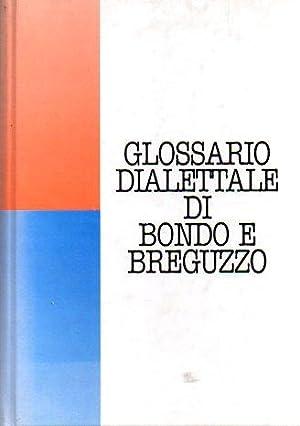 Glossario dialettale di Bondo e Breguzzo.: BONENTI, Fiore.