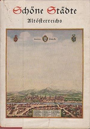 Schöne Städte Altösterreichs: eine Schau nach Kupferstichen: AUSSERER, Karl.