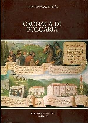Cronaca di Folgaria.: BOTTEA, Tommaso Vigilio.