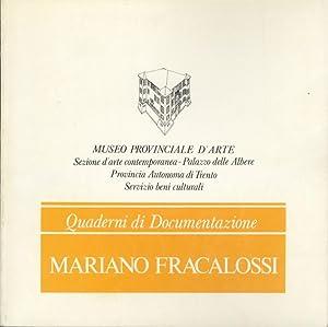 Mariano Fracalossi.: Quaderno a cura di Gabriella: FRACALOSSI, Mariano.