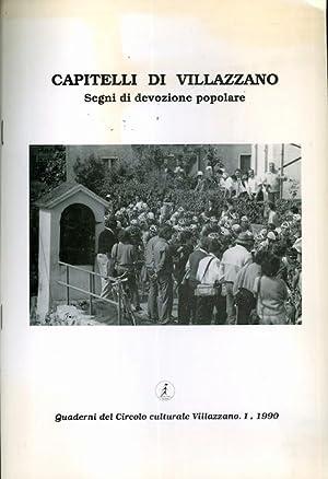 Capitelli di Villazzano: segni di devozione popolare.: Foto di G. Fedrizzi. A cura di M. Lando.: ...
