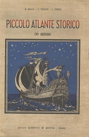 Piccolo atlante storico.: Fascicolo Terzo: Evo moderno.: VISINTIN, Luigi.