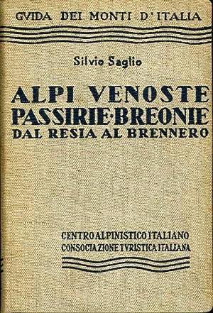 Alpi Venoste, Passirie, Breonie, Giogaia di Tessa,: SAGLIO, Silvio.