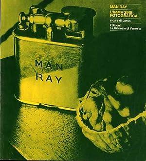 Man Ray: l'immagine fotografica.: JANUS].