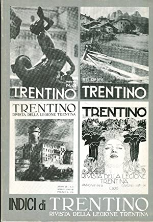 Indici di Trentino: rivista della Legione trentina: MOSNA, Ezio.