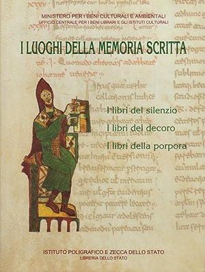 I luoghi della memoria scritta: manoscritti, incunaboli,: CAVALLO, Guglielmo.