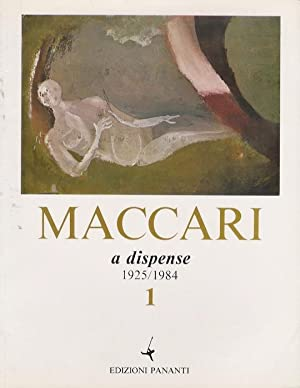 Maccari a dispense: 1: 1925-1984.