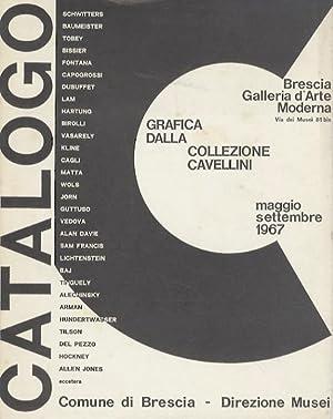 Grafica dalla collezione Cavellini: catalogo della mostra: Brescia, maggio-ottobre 1967.