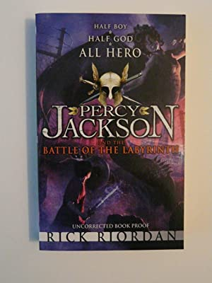 Percy Jackson and the Battle of the Labyrinth (Uncorrected Book Proof)