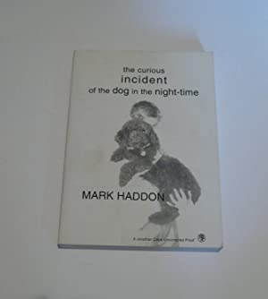 The Curious Incident of the Dog in the Night-time (Uncorrected Book Proof)