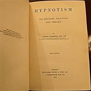 Hypnotism, Its Theory, History and Practice, J: Bramwell, J Miln