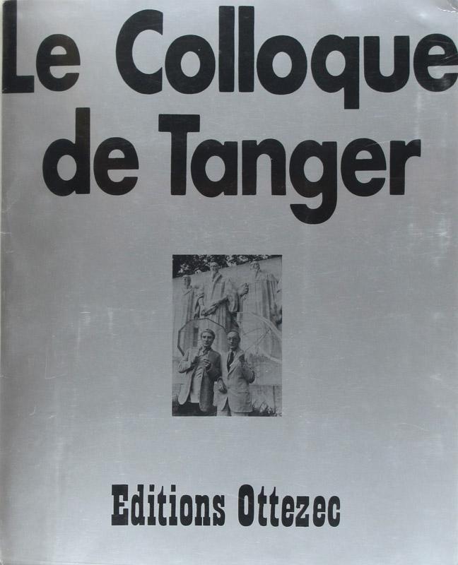 Le Colloque de Tanger François Lagarde Fine Softcover