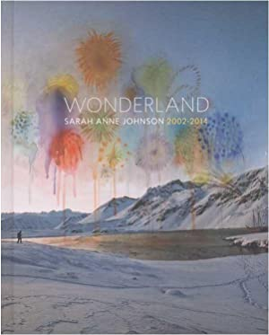 Wonderland: Sarah Anne Johnson
