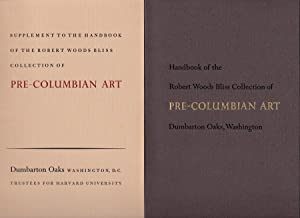 Handbook of the Robert Woods Bliss Collection of Pre-Columbian Art, Dumbarton Oaks, Washington