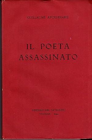 Il poeta assassinato: Guillaume Apollinaire