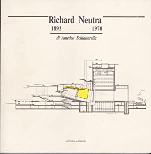 Richard Neutra 1892 1970