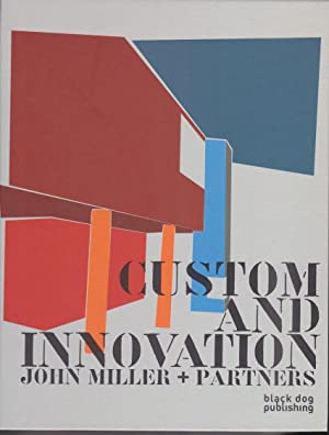 Custom and innovation. John Miller + partners