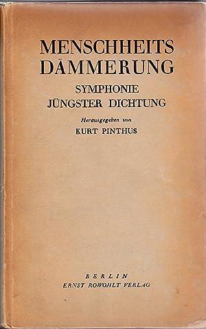 Menschheitsdämmerung. Symphonie jüngster Dichtung.: Kurt Pinthus (Hrsg.)