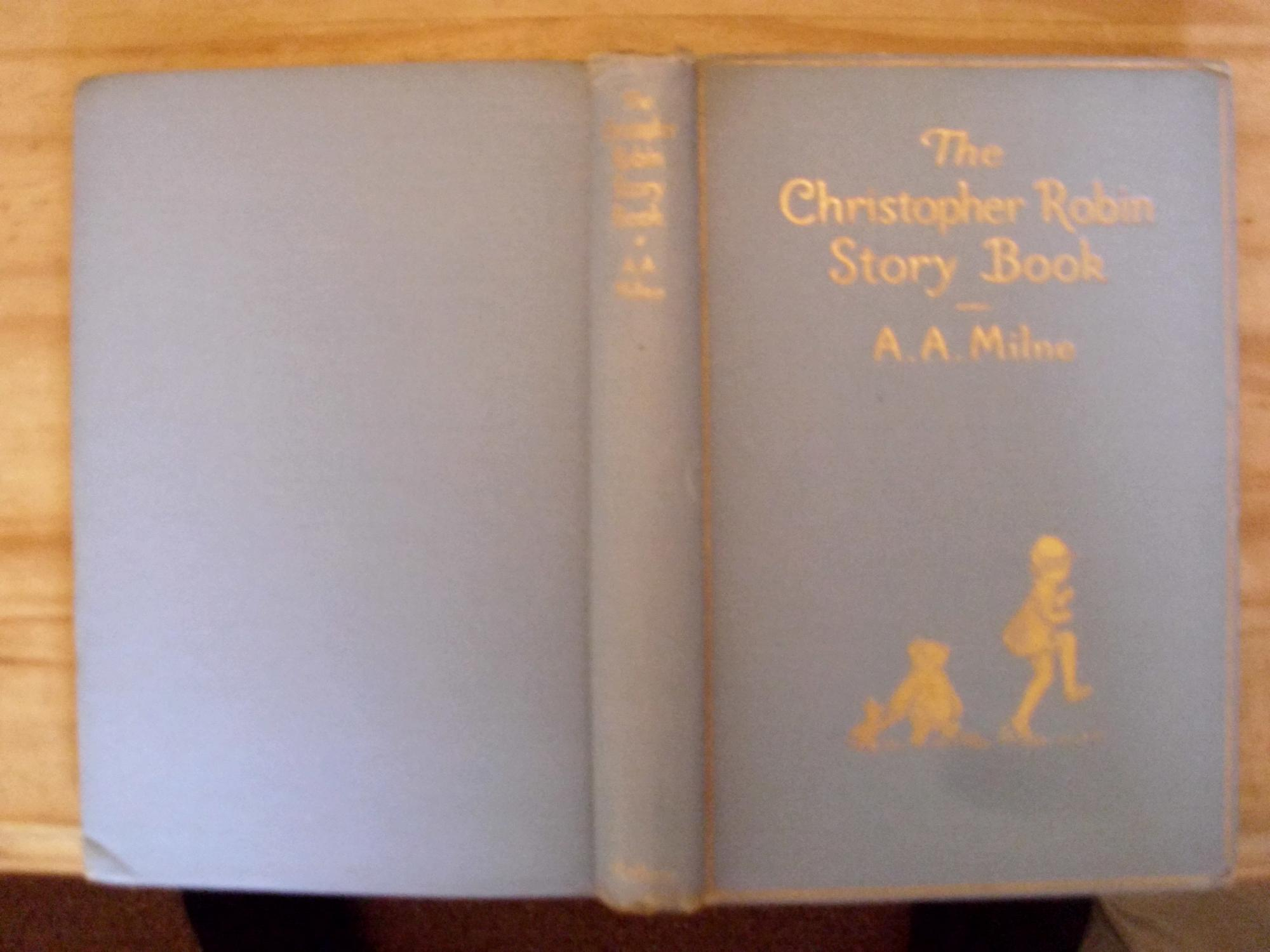 THE CHRISTOPHER ROBIN STORY BOOK-FROM WHEN WE WERE YOUNG,NOW WE ARE SIX,WINNIE THE POOH, THE HOUSE ...