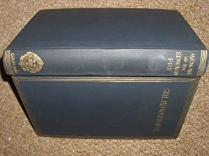 A MEMOIR OF THE RIGHT HONOURABLE SIR EDWARD FRY, G.C.B. 1827-1918-COMPILED LARGELY FROM AN ...