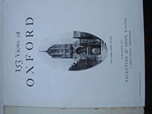 153 VIEWS OF OXFORD (A FIRST PRINTING): VALENTIN & SONS