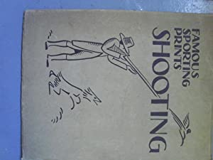 FAMOUS SPORTING PRINTS-VII-SHOOTING (A FIRST PRINTING): GEORGE KENDALL