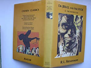 Doctor Jekyll and Mr.Hyde & The Suicide Club (Blackie Chosen Classics): Robert Louis Stevenson ...