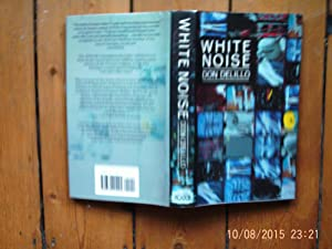 White Noise (A FIRST PRINTING): Don DeLillo