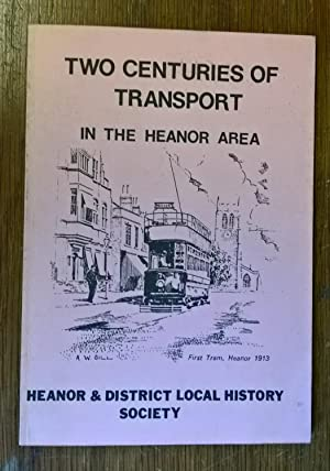 Two Centuries of Transport in the Heanor Area