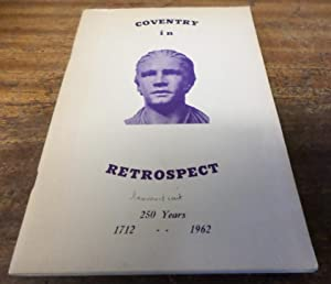Coventry in Retrospect: 250 Years 1712-1962