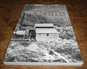 Victorias Forgotten Goldfield: A History of the: Christie, R. W.