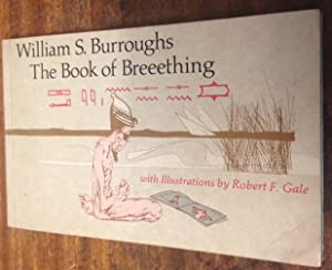 The Book of Breeething (An overdrive book): Burroughs, William S
