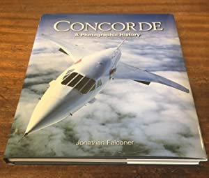 Concorde: A Photographic History