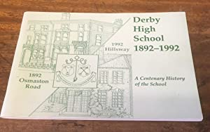 Derby High School 1892-1992: A Centenary History of the School
