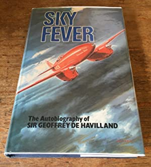Sky Fever: Autobiography (Signed by Anne de Havilland)