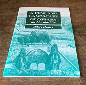 Fenland Landscape Glossary for Lincolnshire (Signed Copy)