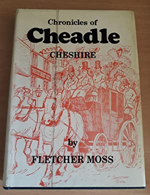 A History of the Old Parish of Cheadle in Cheshire