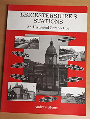 Leicestershire's Stations: an Historical Perspective