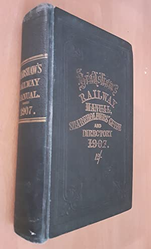 Bradshaw's railway manual, shareholders' guide, and official directory 1907