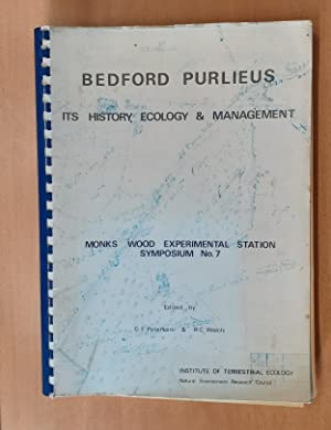 Bedford Purlieus Its History Ecology and Management Monks Wood Symposium No. 7