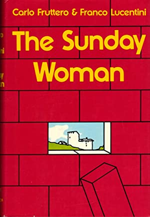 THE SUNDAY WOMAN: FRUTTERO, Carlo & Franco Lucentini