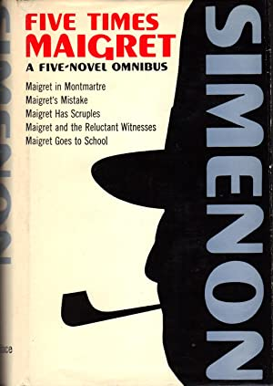 FIVE TIMES MAIGRET ~A Five-Novel Omnibus: SIMENON, Georges