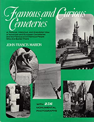 FAMOUS AND CURIOUS CEMETERIES: MARION, John Francis