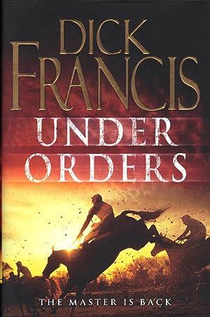 UNDER ORDERS: FRANCIS, Dick