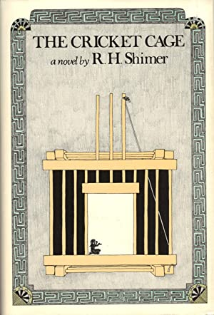THE CRICKET CAGE: SHIMER, R. H.